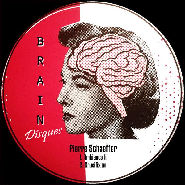 Pierre Schaeffer Ambiance Li / Cruxifixion (Remastered)