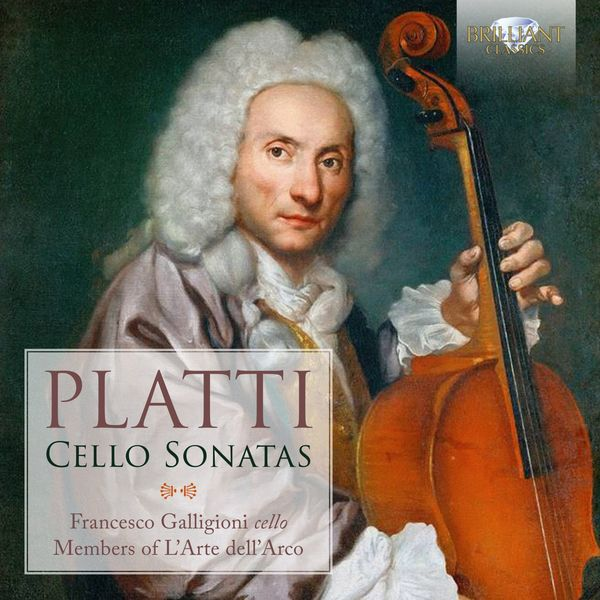 Members of L'Arte dell'Arco - Platti: Cello Sonatas