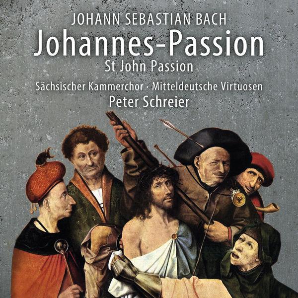 Peter Schreier - Bach : St. John Passion, BWV 245 (Live)