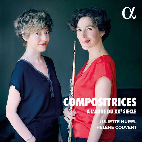 Juliette Hurel - Compositrices : À l'aube du XXe siècle