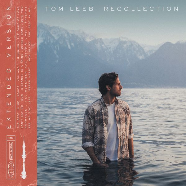 Tom Leeb - Recollection (Extended Version)