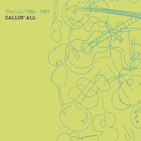The La's|Callin' All (1986-1987)