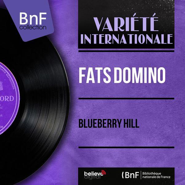 Fats Domino - Blueberry Hill (Mono Version)
