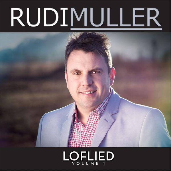 Rudi Muller|Loflied, Vol. 1