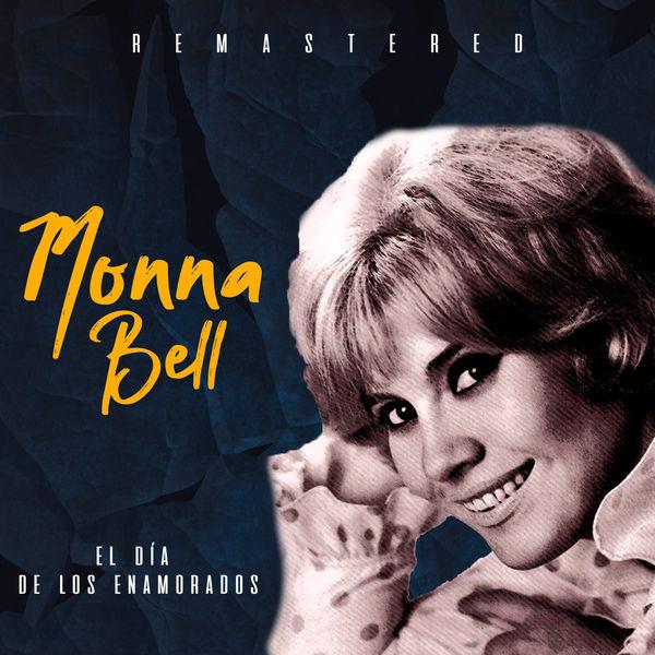 Monna Bell - El día de los enamorados (Remastered)