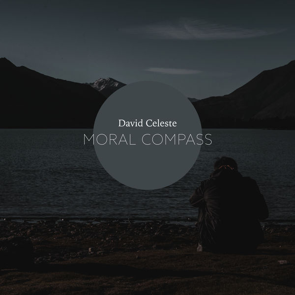 David Celeste - Moral Compass