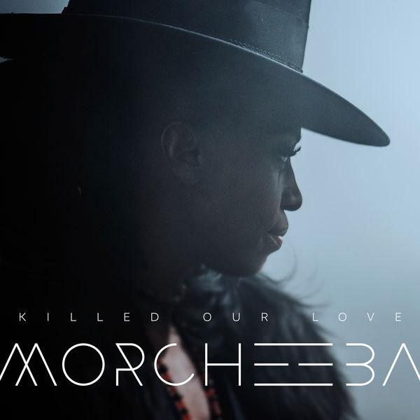 Morcheeba - Killed Our Love