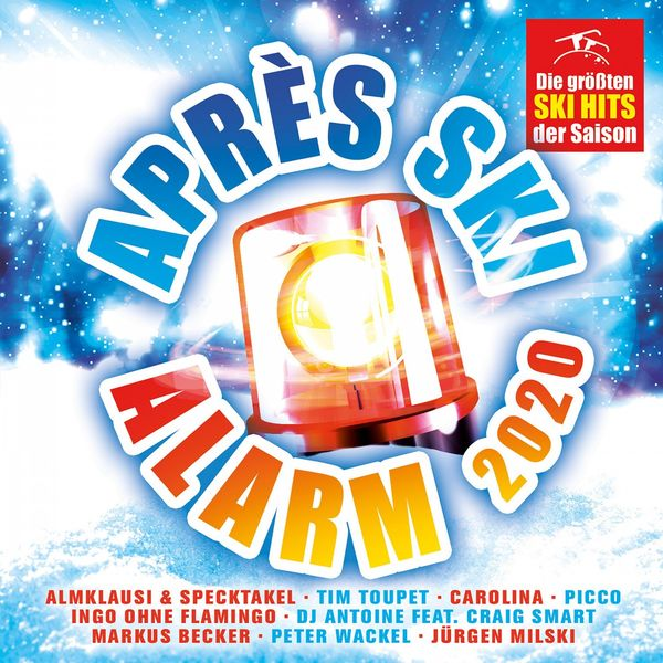 Various Artists - Après Ski Alarm 2020 - Die größten Ski Hits der Saison