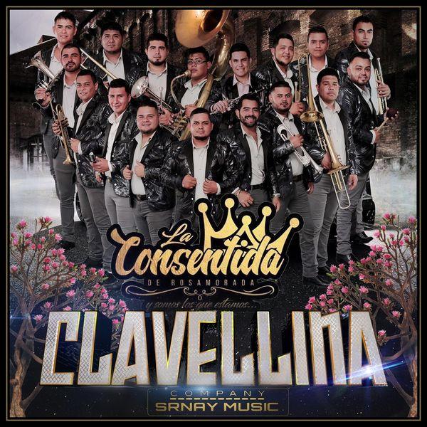 La Consentida de Rosamorada - Clavellina (Y Somos los Que Estamos...)