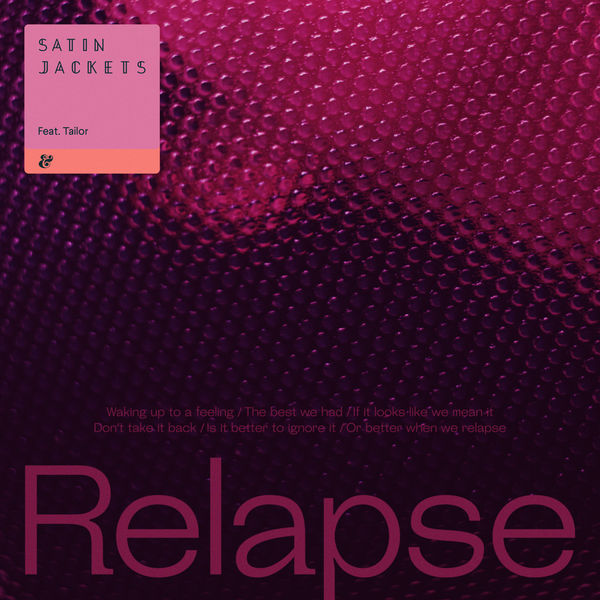 Satin Jackets - Relapse