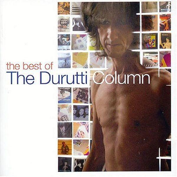 The Durutti Column - The Best of Durutti Column