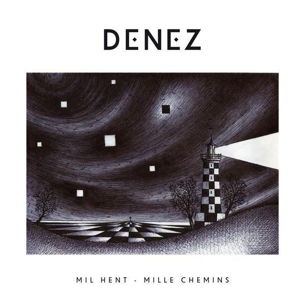 Denez Prigent - Mil hent - Mille chemins