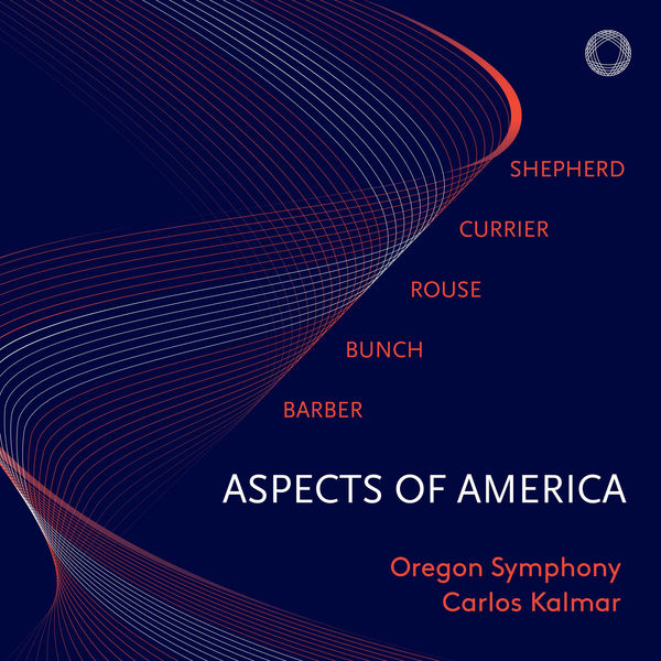 Carlos Kalmar - Aspects of America