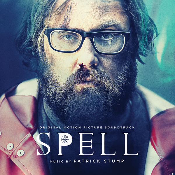 Patrick Stump - Spell (Original Motion Picture Soundtrack)