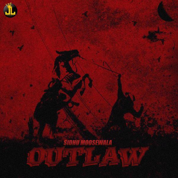 Album Outlaw (feat  Byg Bird), Sidhu Moose Wala   Qobuz