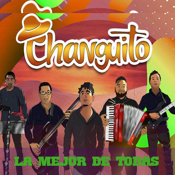 Changuito - La Mejor de Todas