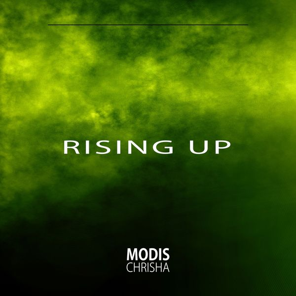 Modis Chrisha - Rising Up