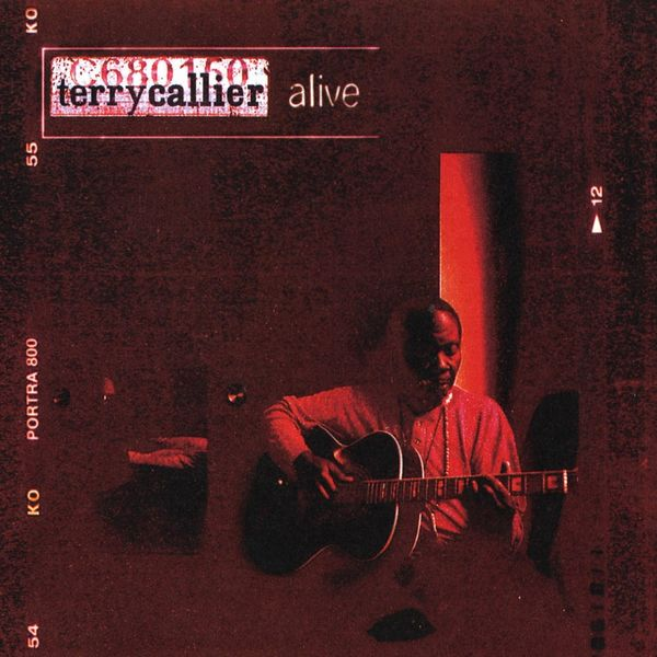 Terry Callier - Alive (Live At the Jazz Cafe, London)