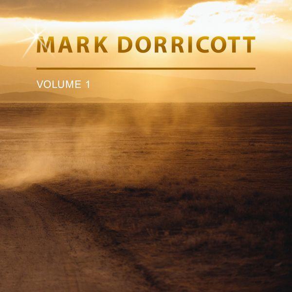 Mark Dorricott - Mark Dorricott, Vol. 1