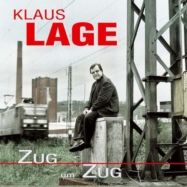 Klaus Lage - Zug um Zug