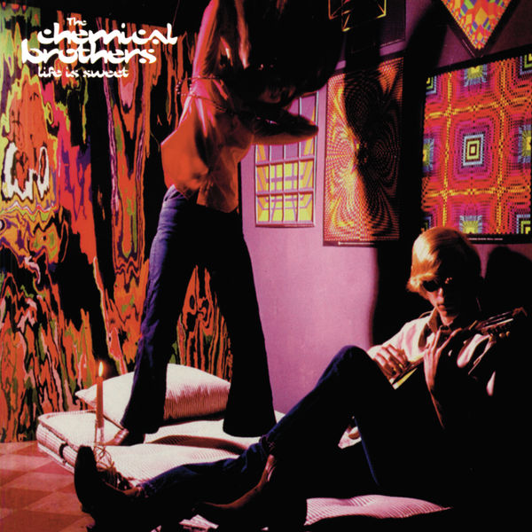 The Chemical Brothers - Life Is Sweet