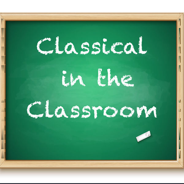 Various Artists - Classical in the Classroom