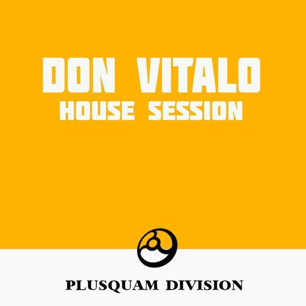 Don Vitalo - House Session