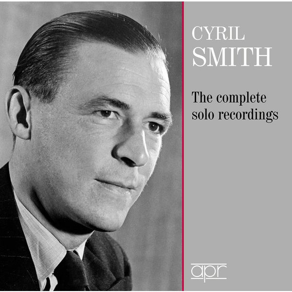 Cyril Smith|The Complete Solo Recordings