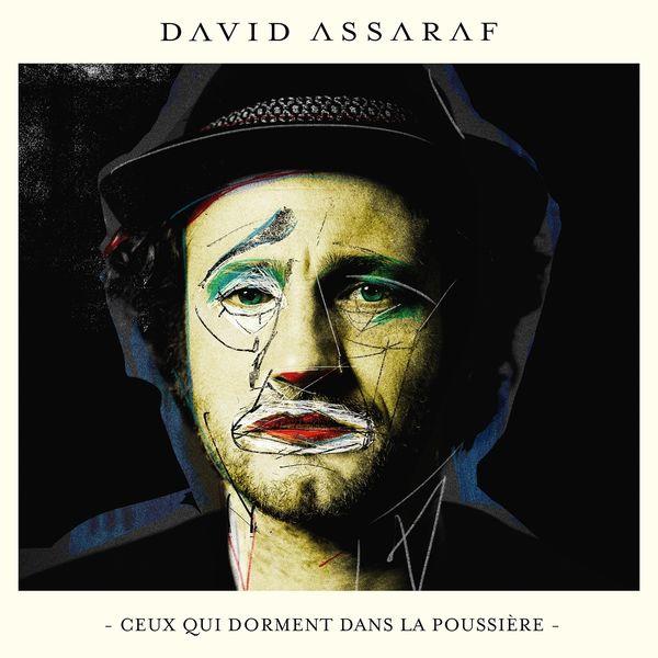 David Assaraf - Et que rien ne m'éveille