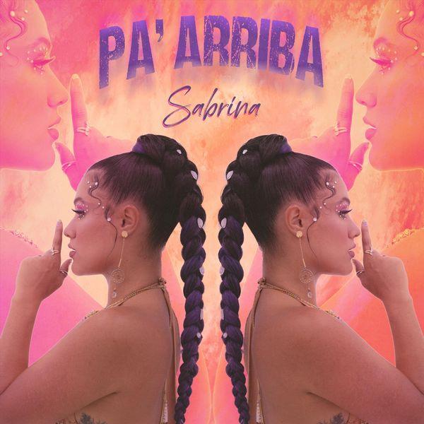 Sabrina - Pa' Arriba