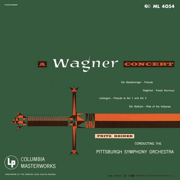 Fritz Reiner - Fritz Reiner Conducts Wagner (Remastered)