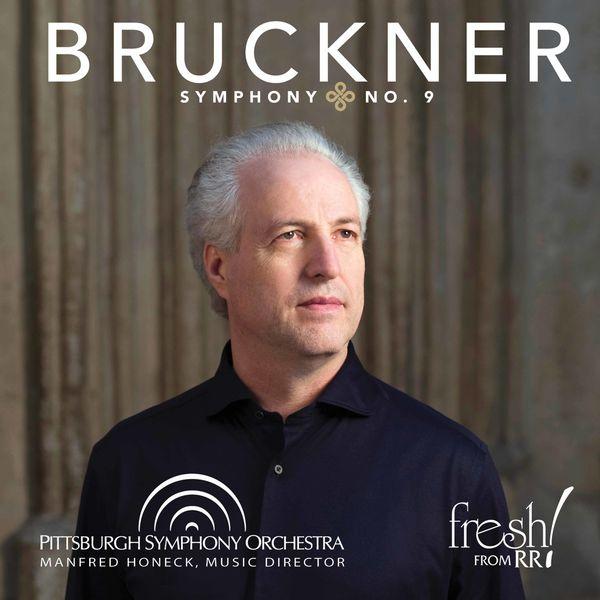 Manfred Honeck - Bruckner: Symphony No. 9 in D Minor, WAB 109 (Ed. L. Nowak)