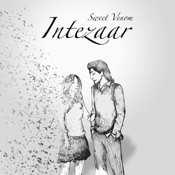 Sweet Venom - Intezaar