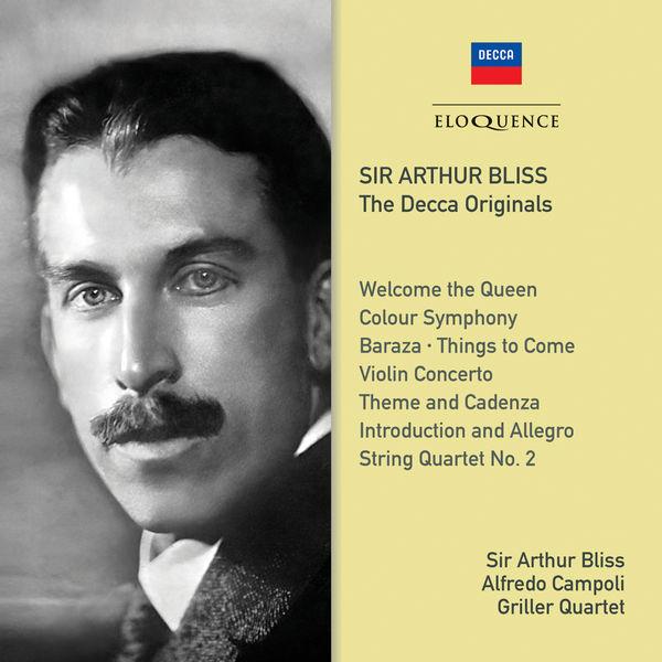Arthur Bliss - Sir Arthur Bliss – The Decca Originals