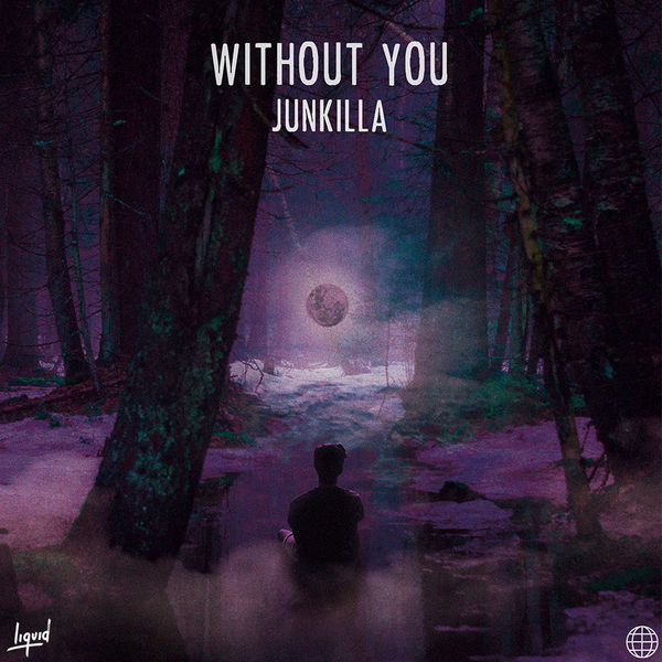 Junkilla - Without You