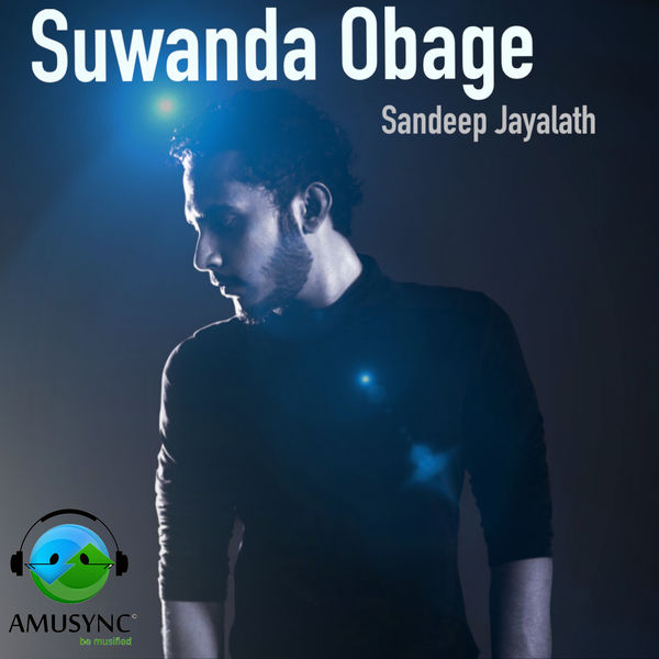 Sandeep Jayalath - Suwanda Obage - Single