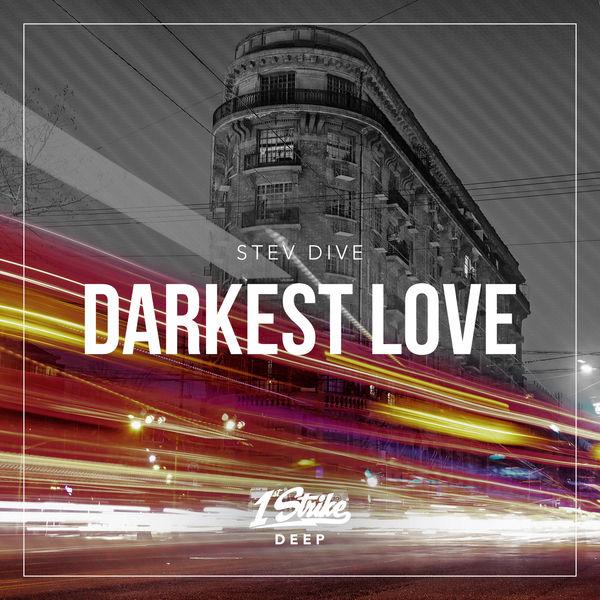 Stev Dive Darkest Love