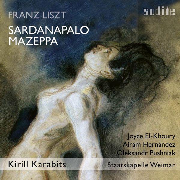 Joyce El-Khoury - Liszt: Sardanapalo & Mazeppa