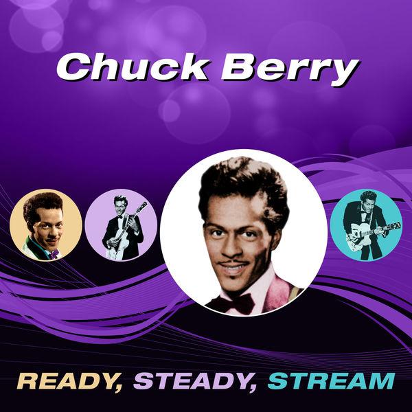 Chuck Berry - Ready, Steady, Stream