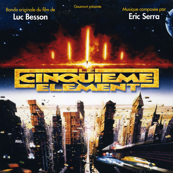 Eric Serra Le cinquième élément (Original Motion Picture Soundtrack)