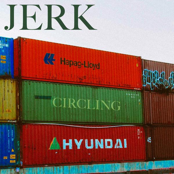 Jerk - Circling