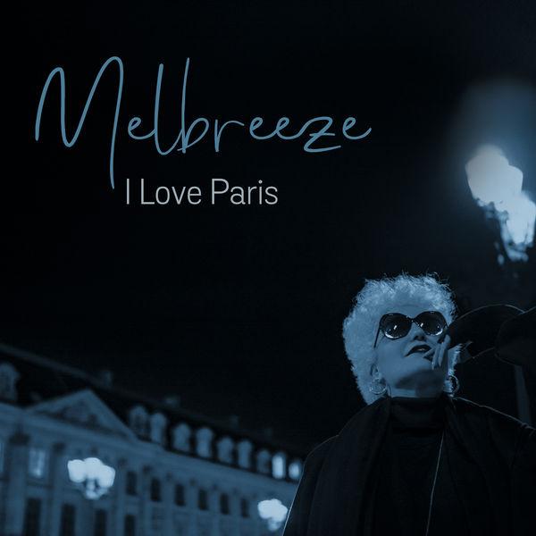 Melbreeze - I Love Paris