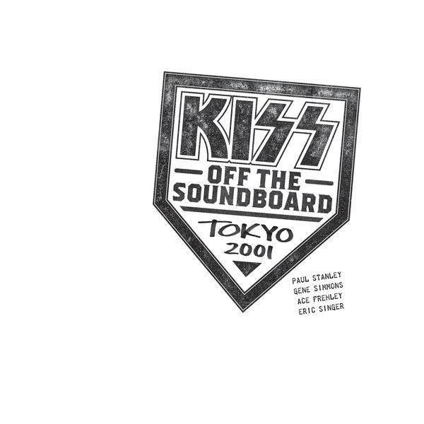 Kiss|KISS Off The Soundboard: Tokyo 2001 (Live)