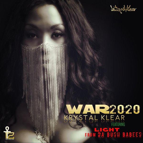 Krystal Klear - War 2020 (feat. Light)