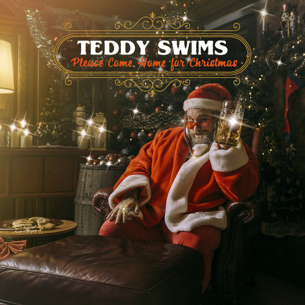 Teddy Swims - Please Come Home for Christmas