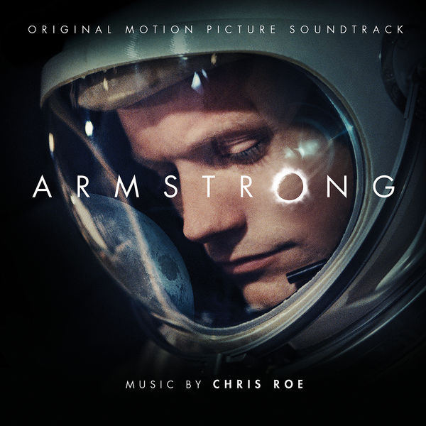 Chris Roe - Armstrong (Original Motion Picture Soundtrack)