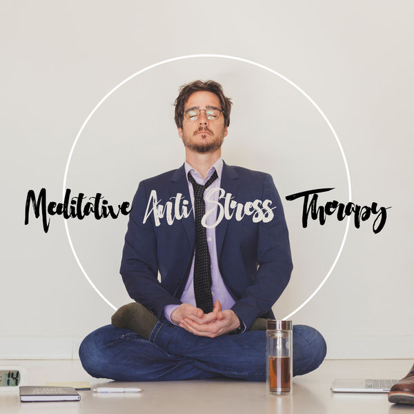 Relaxing Zen Music Therapy - Meditative Anti Stress Therapy – Buddhist Way To Be Free from Stress, Tension, Anxiety, Negative Emotions