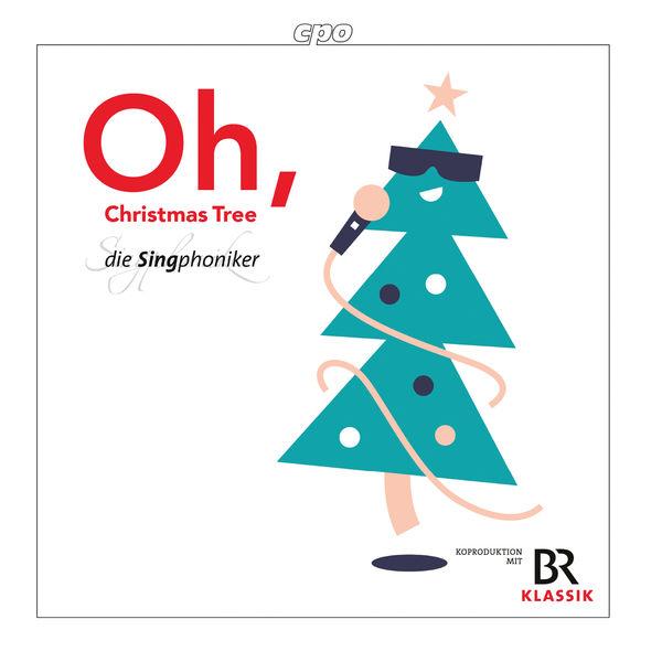 Die Singphoniker - Oh, Christmas Tree