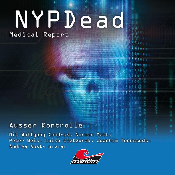 NYPDead - Medical Report - Folge 11: Außer Kontrolle