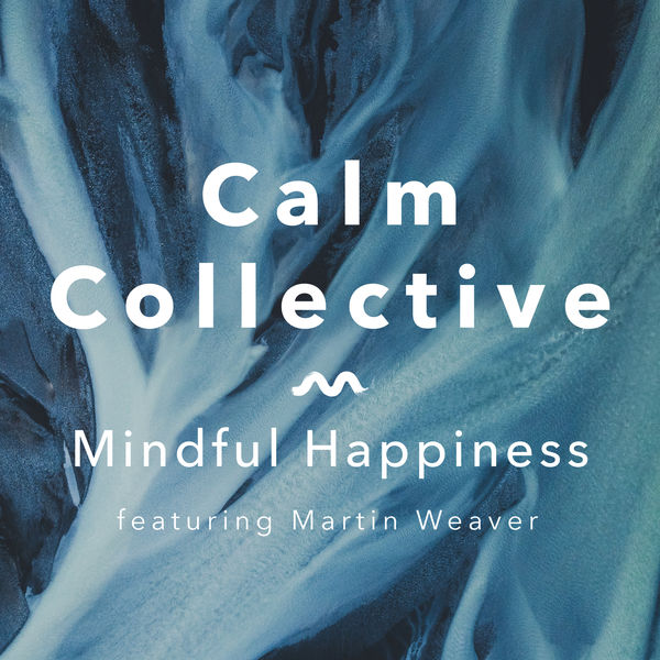 Calm Collective - Mindful Happiness